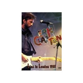 Eric Clapton Live In London 1985 Dvd Novo