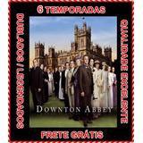 Downton Abbey Serie (1ª Até 6ª Temporada) + Frete Grátis