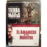 Dvd Amanecer De Los Muertos + Tierra De Los Muertos /2 Films