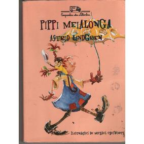 Pippi Meialonga - Astrid Lindgren
