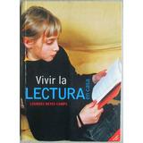Vivir La Lectura En Casa / Lourdes Reyes Camps / Juventud