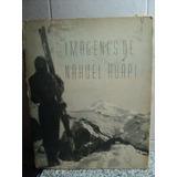 Imagenes De Nahuel Huapi 1ªed.1949 Vallmitjana Fotos Patagon