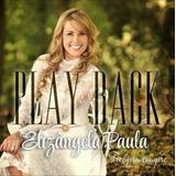 Playback Elizângela Paula - Fiel Pra Sempre [original]