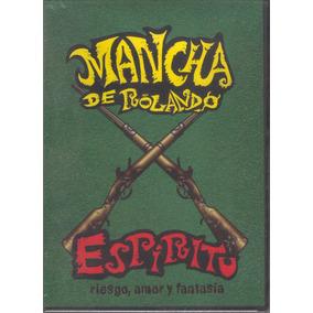 La Mancha De Rolando - Espiritu ( Riesgo, Amor Y Fantasia)