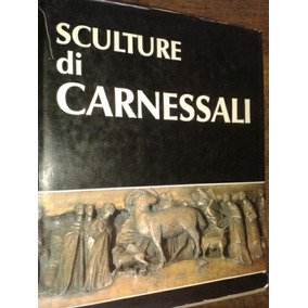 Livro Sculture Di Carnessali