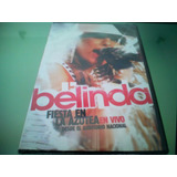 Belinda / Fiesta En La Azotea / En Vivo / Auditorio Nacional