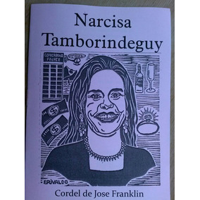 Literatura De Cordel - Narcisa Tamborindeguy - Jose Franklin