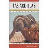 Las Ardillas - Chris Henwood