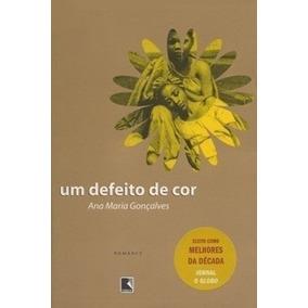 Um Defeito De Cor - Ana Maria Gonçalves
