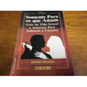 Livro Somente Para Os Que Amam