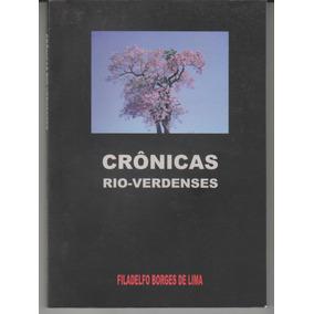 Crônicas Rioverdenses 155 Páginas R$ 16,90