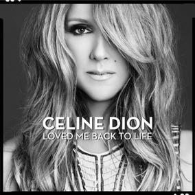 Cd Celine Dion - Loved Me Back To Life
