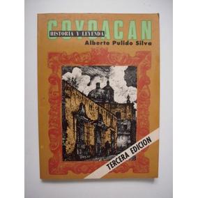 Libros De Historia De Coyoacan en Mercado Libre México 8e3ab0fbc713f