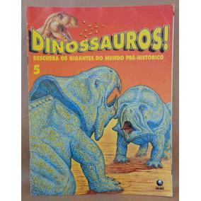 Dinossauros Fascículo No. 5 Ed. Globo 1993 24 Pgs.