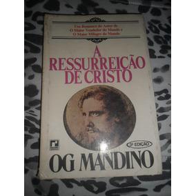 A Ressurreição De Cristo - Og Mandino 3ª Edição