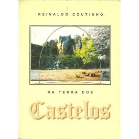 Livro Na Terra Dos Castelos, Pré-história Mistérios Piauí