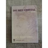 Do Meu Cristal Poemas Vasco Mello Leiria 1982 Martins Livrei