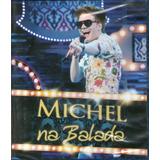 Blu Ray Michel Teló Na Balada