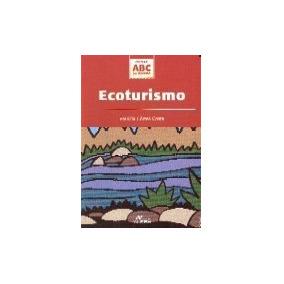25fc633b7eca5 Ecoturismo - Coleção Abc Do Turismo Patrícia Côrtes Costa
