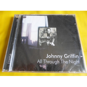 Cd Johnny Griffin / All Through The Night / Novo