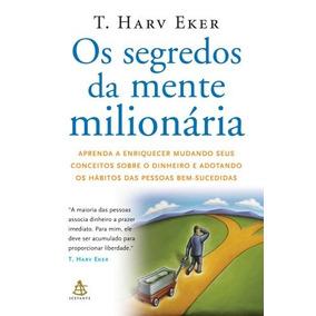 Os Segredos Da Mente Milionária T. Harv Eker Frete 12