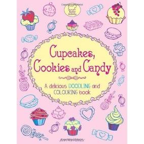 Livro Em Inglês Para Colorir Cupcakes, Cookies And Candy