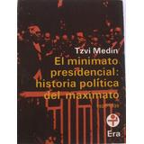 El Minimato Presidencial:historia Política Del Maximato