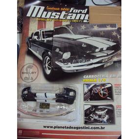 Fascículo Revista + Peças Ford Mustang Shelby Gt 500 1967