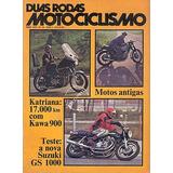 2r.034 Abr78- Suzuki1000 Kawasaki900 Bicicleta Moto Antiga
