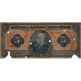 Cédula Cinco Mil Réis R 100 No Estado