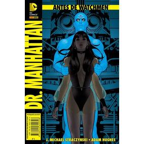Antes De Watchmen: Dr. Manhattan Nº 4 - Panini (lacrado)