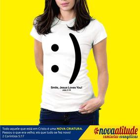 Camisetas Sorria Jesus Te Ama - Camisetas no Mercado Livre Brasil 2675e3791c0