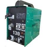 Máquina De Solda Mig 130 - Não Usa Gás - 220v
