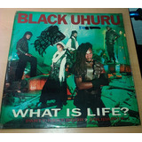 Disco Vinyl Importado: Black Uhuru - What Is Life? Remix