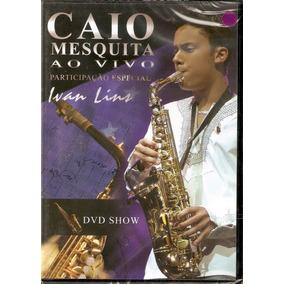 CAIO MESQUITA SAX BAIXAR CD