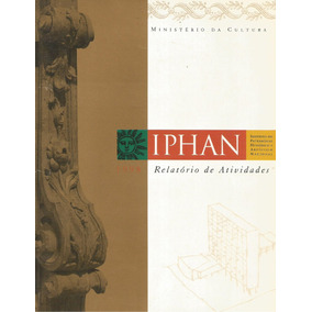 Iphan Nacional Relatório De Atividades De 1998