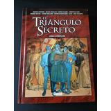 El Triángulo Secreto Obra Completa -novela Gráfica - Español