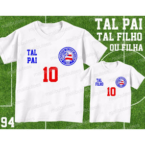 Camiseta Time Futebol Bahia Tal Pai Tal Filho(a) Kit Com 2 106c8c4b0cda7