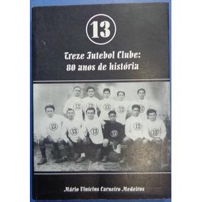 Treze De Campina Grande Livro Histórico
