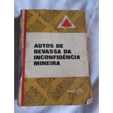 Autos De Devassa Da Inconfidência Mineira Volume 3