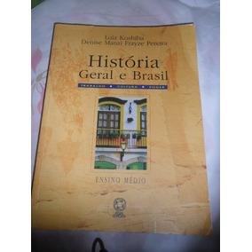 História Geral E Do Brasil Luiz Koshiba E Denize Manzi
