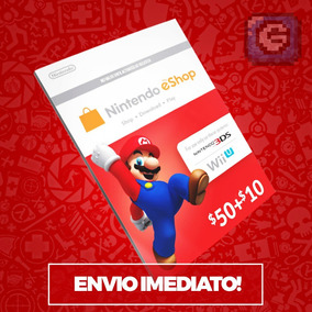 Cartão Nintendo Switc 3ds Wii U Eshop Card $60 ($50+$10) Usa