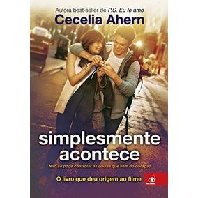 Simplesmente Acontece Livro Cecilia Ahern Frete 11 Reais