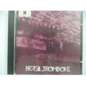 Cd Nacional - Brazil, Trombone Frete 10,00