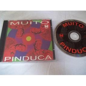 Cds - Pinduca - Muito - Forró