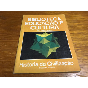 Seis Livros Biblioteca Educação É Cultura - Frete R$ 17,00