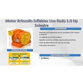 Broca Motor Brincolin Inflables Uso Rudo 1.0 Hp Soleaire