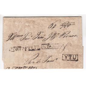 Carta Pré-filatélica 1832 Carimbo De Porto Feliz, Itu E Sp