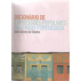 Dicionário De Expressoões Populares Da Língua Portuguesa