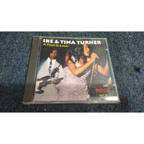 Cd Ike And Tina Turner A Fool In Love En Formato Cd